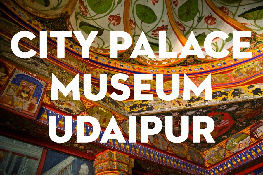City Palace Museum Udaipur | MagsMag